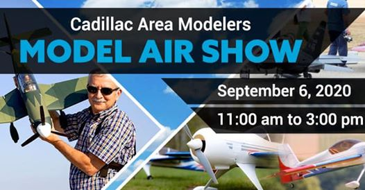 Cadillac Area Modelers Air Show